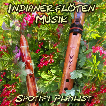 Spotify Playliste - Indianerfloten Musik